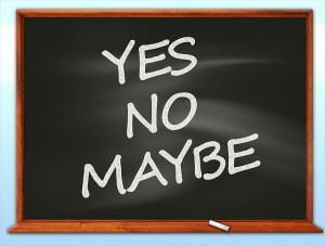 yes no maybe small